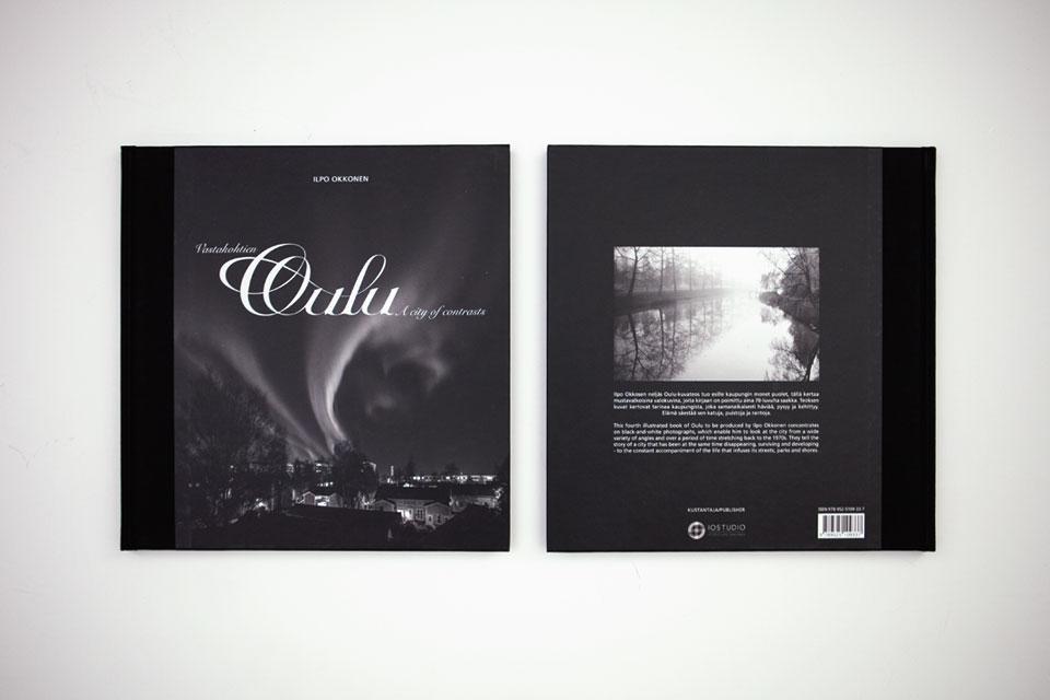 Printti, valokuvaus, kuvankäsittely & sisällöntuotanto Vastakohtien Oulu -kirjaan - Mainostoimisto IOStudio | Studio Ilpo Okkonen